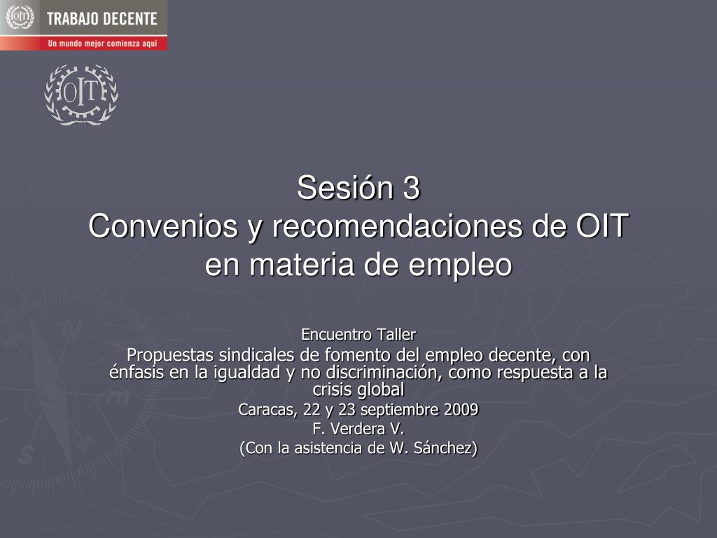 sesi n 3 convenios y recomendaciones de oit en materia de empleo l.