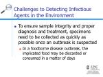 challenges to detecting infectious agents in the environment13