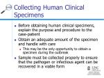 collecting human clinical specimens23
