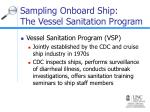 sampling onboard ship the vessel sanitation program