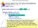 using spec by c plus annotations