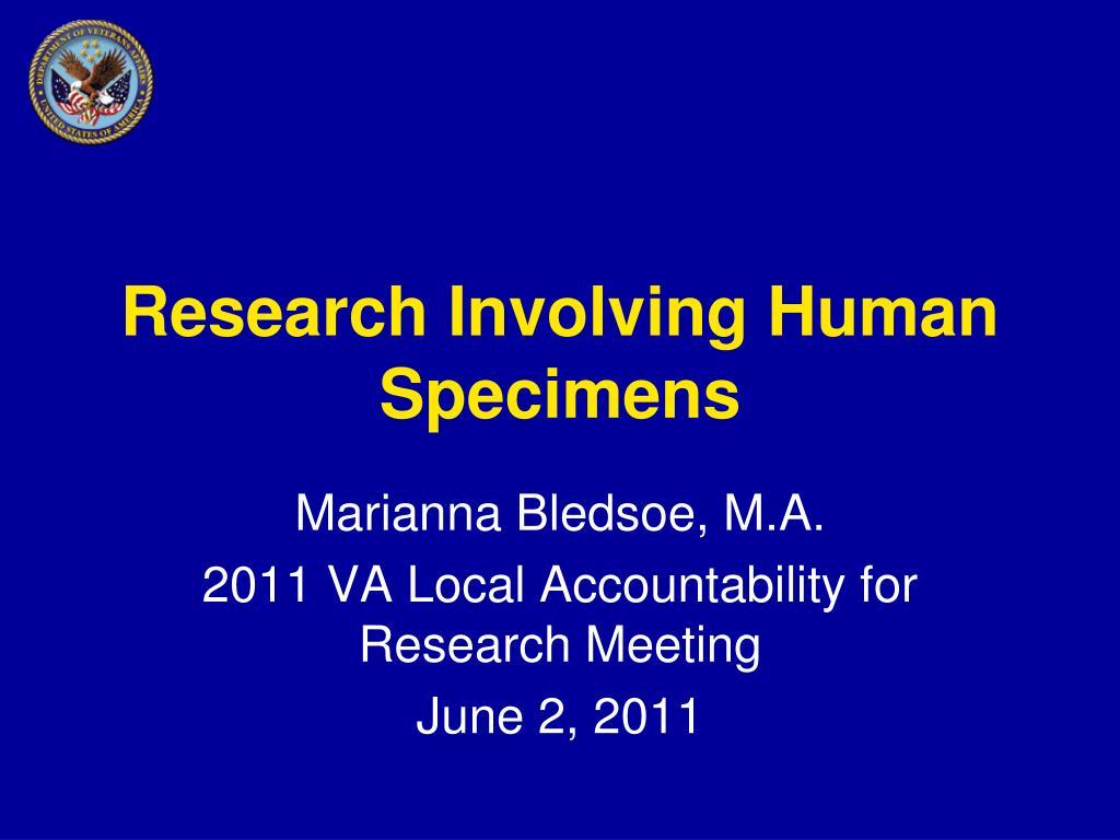 research involving human specimens l.