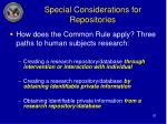 special considerations for repositories