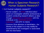 when is specimen research human subjects research6
