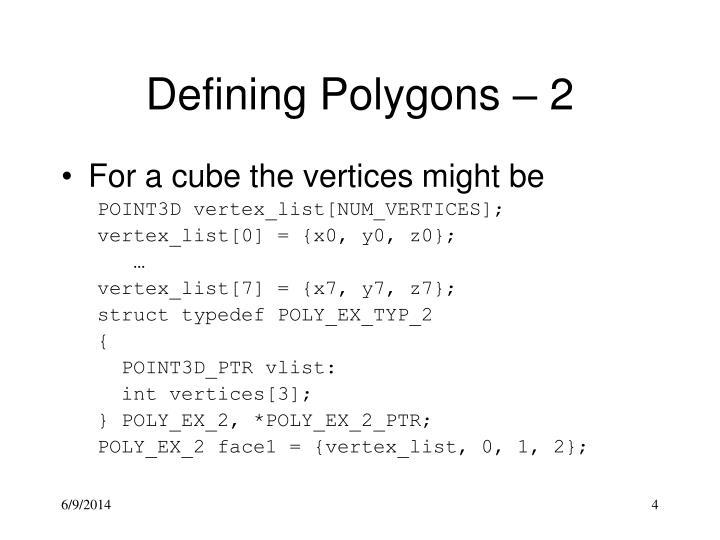 Defining Polygons – 2