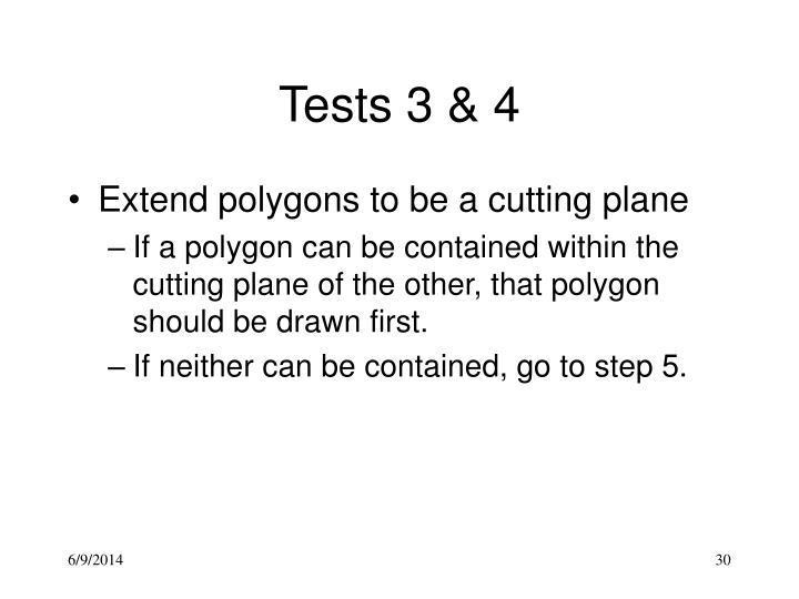 Tests 3 & 4