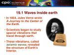 19 1 waves inside earth