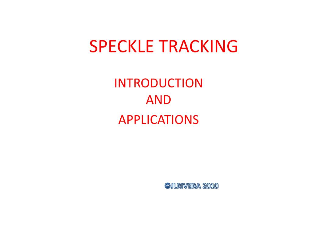speckle tracking l.