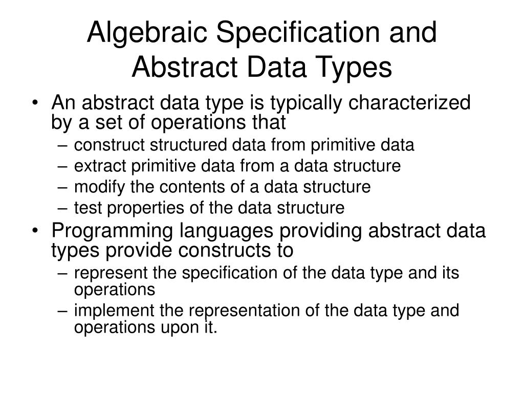 algebraic specification and abstract data types l.