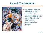 sacred consumption