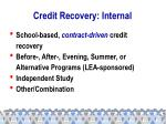 credit recovery internal