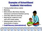 examples of school based academic interventions