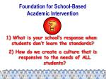 foundation for school based academic intervention