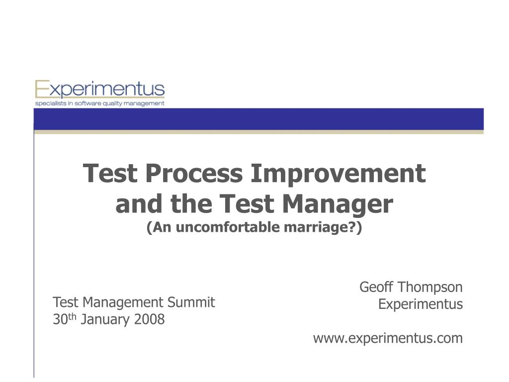 test process improvement and the test manager an uncomfortable marriage l.
