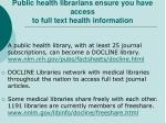 public health librarians ensure you have access to full text health information