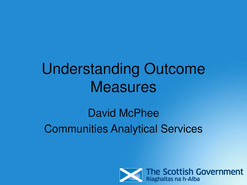 understanding outcome measures l.