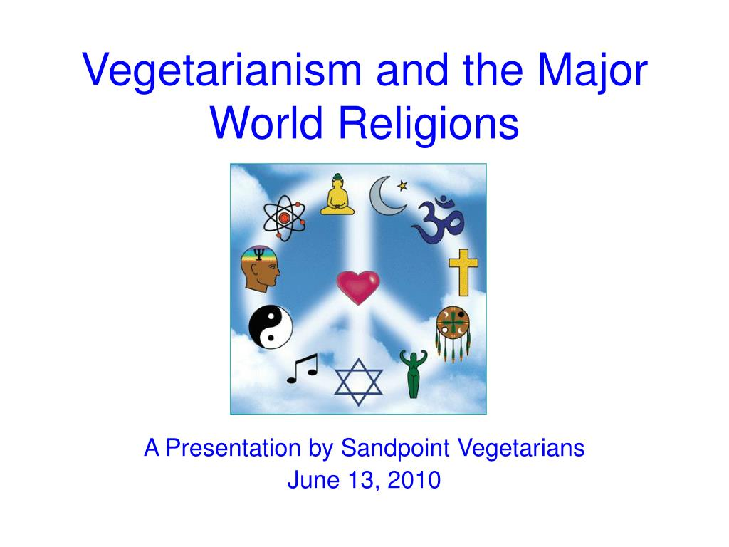 vegetarianism and the major world religions l.