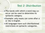 test 2 distribution
