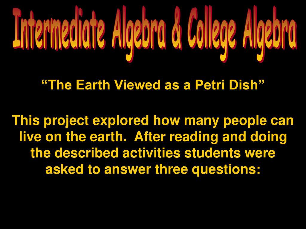 Intermediate Algebra & College Algebra