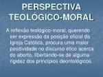 perspectiva teol gico moral2