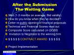 after the submission the waiting game