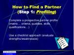 how to find a partner step 1 profiling