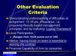 other evaluation criteria