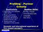 profiling partner criteria