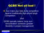 qcbs not all bad