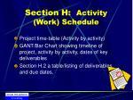 section h activity work schedule