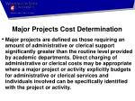 major projects cost determination