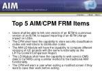 top 5 aim cpm frm items
