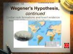 wegener s hypothesis continued6