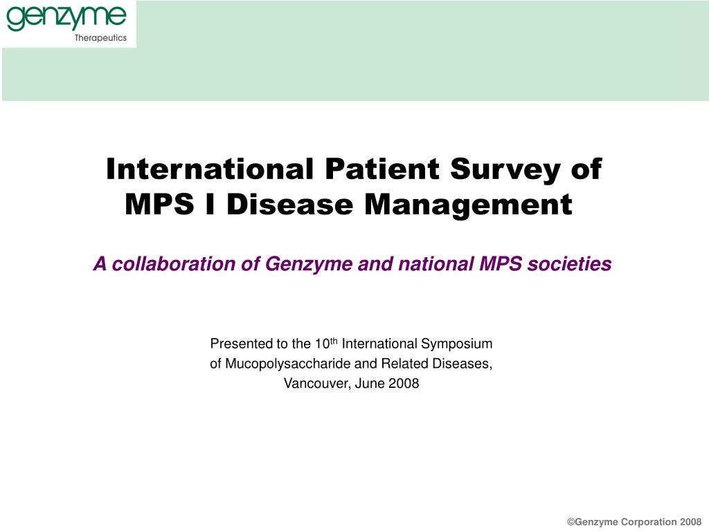 international patient survey of mps i disease management l.