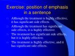 exercise position of emphasis in a sentence