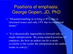 positions of emphasis george gopen jd phd