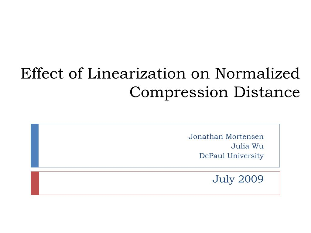 effect of linearization on normalized compression distance l.