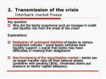 transmission of the crisis interbank market freeze