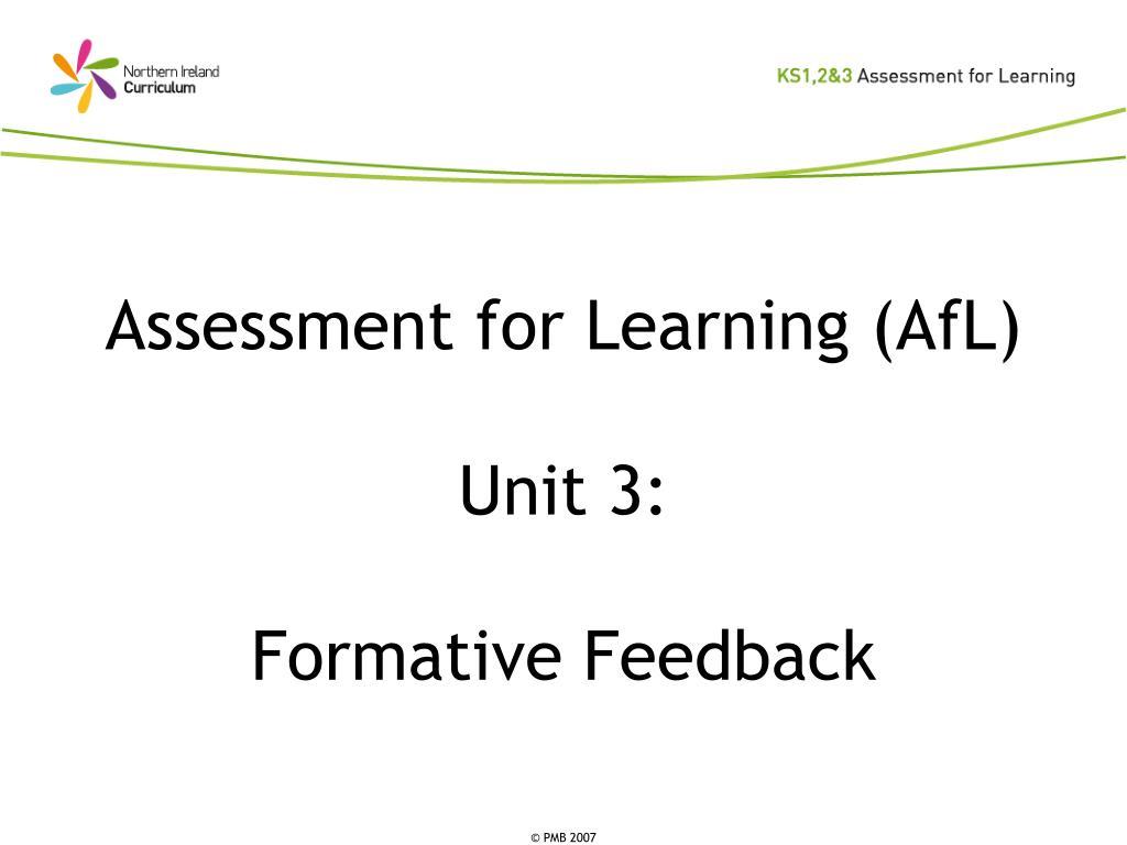 assessment for learning afl unit 3 formative feedback l.