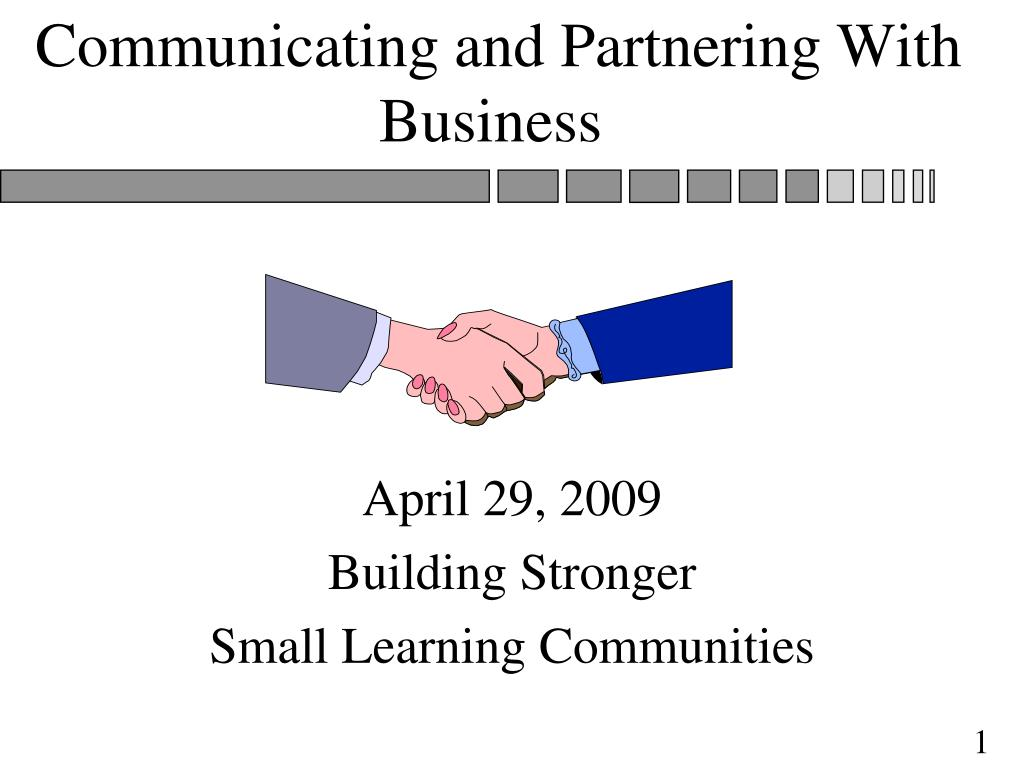 communicating and partnering with business l.