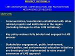 project outcome 4 lme coordination communication and participation mechanisms established
