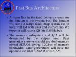 fast bus architecture