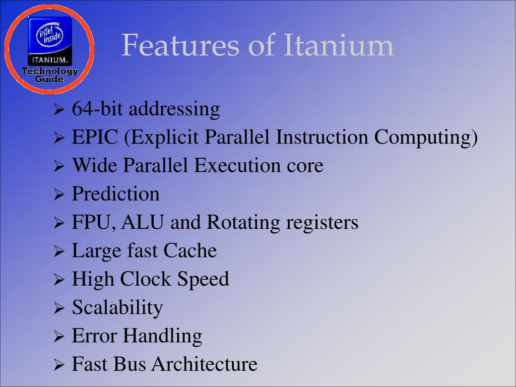 Features of Itanium