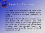 large fast cache cont35