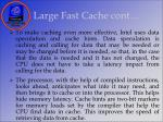 large fast cache cont36