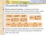 dynamick metody