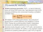 dynamick metody27