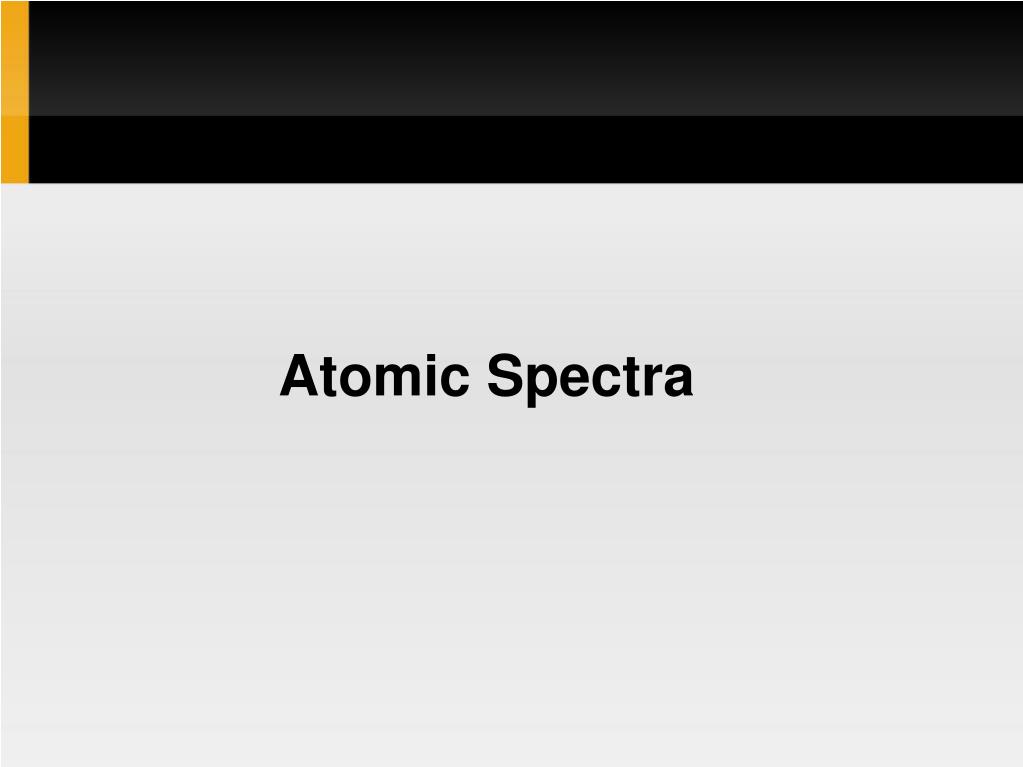 atomic spectra l.