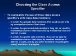 choosing the class access specifier21