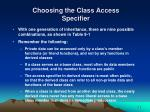 choosing the class access specifier22